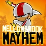 Mellowbrook Mayhem