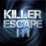 Killer Escape 3