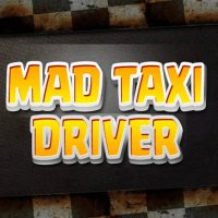 Mad Taxi Driver